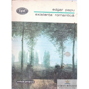 EXISTENTA ROMANTICA de  EDGAR PAPU