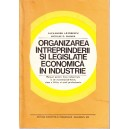 ORGANIZAREA INTREPRINDERII SI LEGISLATIE ECONOMICA IN INDUSTRIE . MANUAL PT CLASA A XII A de ALEXANDRU LAZARESCU