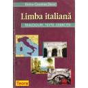 LIMBA ITALIANA. DIALOGURI, TEXTE, EXERCITII de DOINA CONDREA DERER