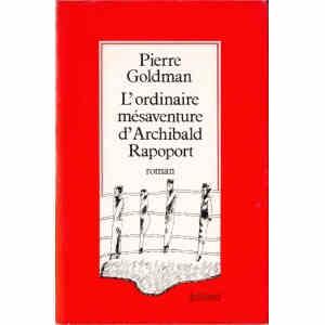 L'ORDINAIRE MESAVENTURE D'ARCHIBALD RAPOPORT