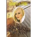 PIERDUTA IN IUBIRE de SANDRA BROWN