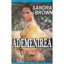 ADEMENIREA de SANDRA BROWN