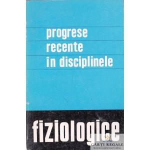 PROGRESE RECENTE IN DISCIPLINELE FIZIOLOGICE de M. SARAGEA