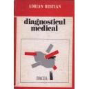 DIAGNOSTICUL MEDICAL de ADRIAN RESTIAN