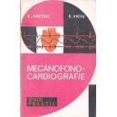 MECANOFONO-CARDIOGRAFIE de E. APETREI