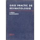 GHID PRACTIC DE REUMATOLOGIE de I. STROIA, M. STOICESCU