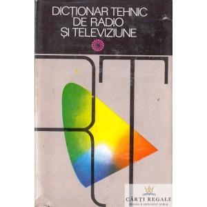 DICTIONAR TEHNIC DE RADIO SI TELEVIZIUNE de NICOLAE STANCIU
