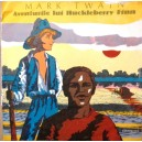 AVENTURILE LUI HUCKLEBERRY FINN de MARK TWAIN DISC VINIL