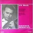 J. S. BACH HENRYK SZERYNG DISC VINIL