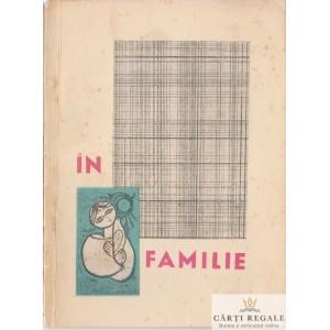 IN FAMILIE. CULEGERE PENTRU FORMATIILE ARTISTICE DE AMATORI