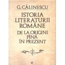 ISTORIA LITERATURII ROMANE DE LA ORIGINI PANA IN PREZENT de GEORGE CALINESCU