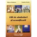 100 DE SIMBOLURI SI SEMNIFICATII de MIOARA NICULESCU