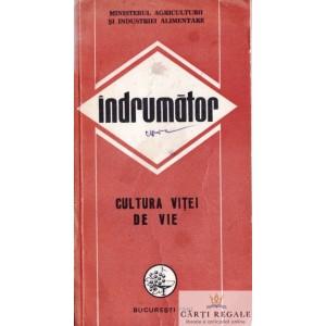 INDRUMATOR CULTURA VITEI DE VIE de FL. GEORGESCU