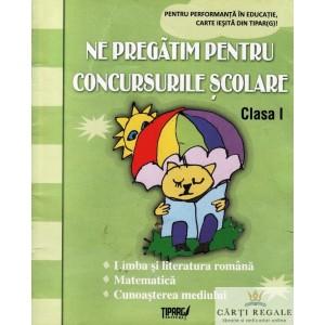 NE PREGATIM PENTRU CONCURSURILE SCOLARE CLASA 1 de MARINELA CHIRIAC