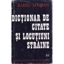 DICTIONAR DE CITATE SI LOCUTIUNI STRAINE de BARBU MARIAN