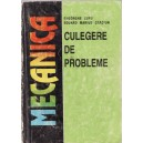 MECANICA. CULEGERE DE PROBLEME de GHEORGHE LUPU