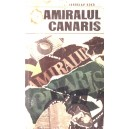 AMIRALUL CANARIS de JAROSLAV KOKOSKA