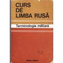 CURS DE LIMBA RUSA. TERMINOLOGIE MILITARA de CHECICHES LAURENTIU