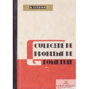 CULEGERE DE PROBLEME DE GEOMETRIE de G. TITEICA