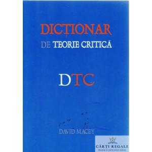 DICTIONAR DE TEORIE CRITICA de DAVID MACEY