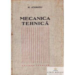 MACANICA TEHNICA de M. ATANASIU