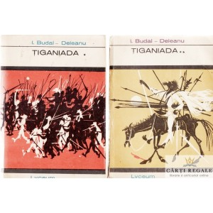 TIGANIADA de ION BUDAI-DELEANU 2 VOLUME