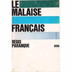 LE MALAISE FRANCAIS