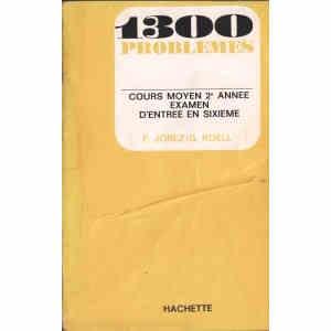 1300 PROBLEMES. COURS MOYEN 2e ANNEE