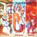 BASME SCANDINAVE - CACIULITA, BUCLE DE AUR, CEI SAPTE ARMASARI