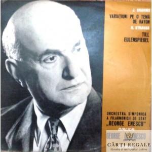 J. BRAHMS - VARIATIUNI PE O TEMA DE HAYDN. R. STRAUSS - TILL EULENSPIEGEL (DISC VINIL)