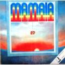 MAMAIA 89 VOLUMUL 1 (DISC VINIL)