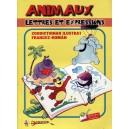 ANIMAUX. LETTRES ET EXPRESSIONS. ZOODICTIONAR ILUSTRAT FRANCEZ-ROMAN de ILEANA GHEORGHE