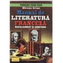 MANUAL DE LITERATURA FRANCEZA. BACALAUREAT SI ADMITERE de MIRCEA URIAN