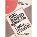 CURS RAPID DE INITIERE IN LIMBA ITALIANA de EDVI BESTAZZI
