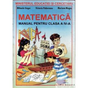 MATEMATICA. MANUAL PT CLASA A IV de MIHAELA SINGER ED. SIGMA