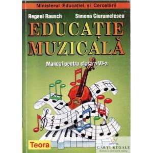 EDUCATIE MUZICALA. MANUAL PT CLASA A VI A de REGENI RAUSCH