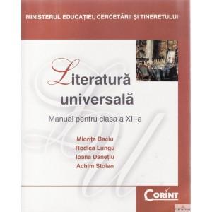 LITERATURA UNIVERSALA. MANUAL PENTRU CLASA A XII A de MIORITA BACIU