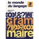 LE MONDE DE LANGUAGE 3e ANNEE de GILBERTE NIQUET