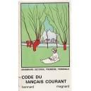 CODE DU FRANCAIS COURANT. GRAMMAIRE de H. BONNARD