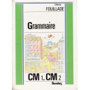 GRAMMAIRE CM 1, CM 2 de GUY FOUILLADE