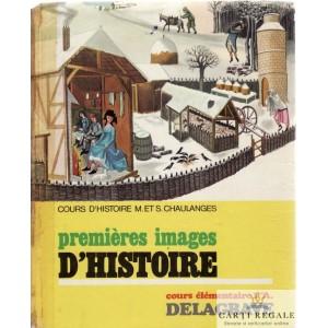 PREMIERES IMAGES D'HISTOIRE de M. CHAULANGES