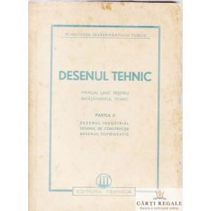 DESENUL TEHNIC . MANUAL PT INVATAMANTUL TEHNIC PARTEA II 1950