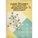 CHIMIE ORGANICA CU CARACTER PROBLEMATIZAT-PROGRAMAT de IFTIMIE N. NESFANTU