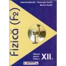 FIZICA (F2). MANUAL PENTRU CLASA A XII A de GABRIELA BANCILA