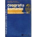 GEOGRAFIA ROMANIEI. PROBLEME FUNDAMENTALE de SILVIU NEGUT