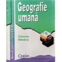 GEOGRAFIE UMANA. MANUAL PENTRU CLASA A X A de OCTAVIAN MANDRUT
