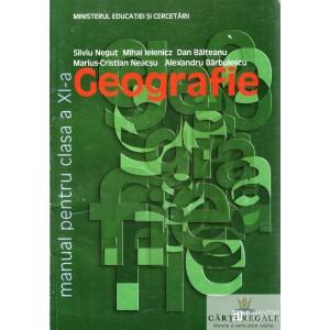 GEOGRAFIE - MANUAL PT CLS A XI A de SILVIU NEGUT ED. HUMANITAS