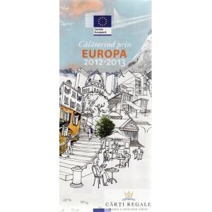 CALATORIND PRIN EUROPA 2012-2013. HARTA EUROPEI