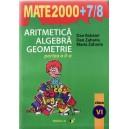 ARITMETICA, ALGEBRA, GEOMETRIE CLASA A VI PARTEA A II A MATE 2000+ 7/8 de DAN BRANZEI