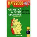 ARITMETICA, ALGEBRA, GEOMETRIE CLASA A VI PARTEA A II A MATE 2000+ 6/7 de DAN BRANZEI